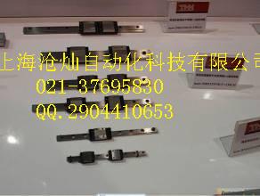 优势供应《沧灿》日本THK直线导轨滑块NR100R荣昌县